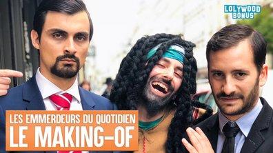 Lolywood - Les Emmerdeurs du Quotidien - Le Making-of