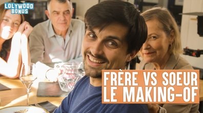 Lolywood - Frère VS Soeur - le Making-of