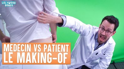 Lolywood - Médecin VS Patient : le Making-of