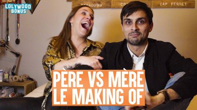 Lolywood - Père VS Mère - Le Making-Of