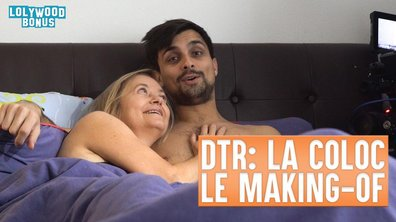 Lolywood - Dans tes Rêves : La Coloc : le Making-of