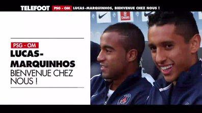 Lucas-Marquinhos : Bienvenue chez nous !