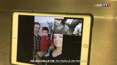 """Ma nouvelle vie"" : ma famille me manque"