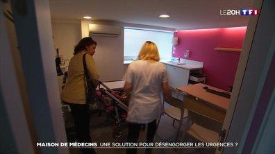 Maison de médecins : une solution pour désengorger les urgences ?