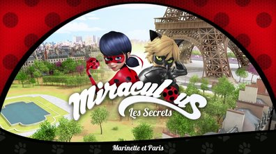 Miraculous Les secrets - EP6 - Marinette et Paris