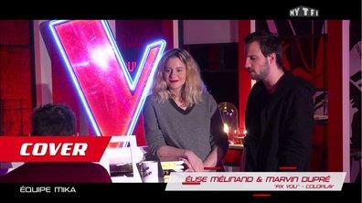"""Cover : Elise Mélinand et Marvin Dupré  : """"Fix you"""" - Coldplay"""