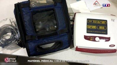 Matériel médical : cible de tous les trafics