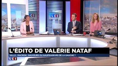 La chronique politique de Valérie Nataf : Valls-Macron: Sauveurs ou naufrageurs de la gauche ?