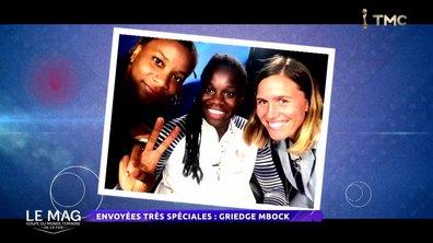 Les envoyées très spéciales avec Griedge Mbock