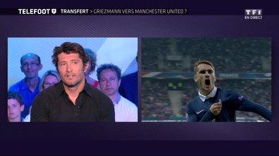 """[Exclu Téléfoot 28/05] Mercato : le transfert d'Antoine Griezmann à Manchester United """"est en bonne voie"""""""