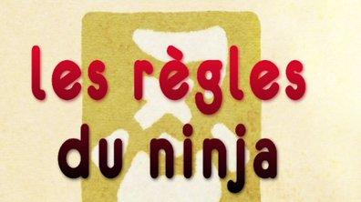Bonus : Les règles Ninja