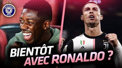 La Quotidienne du 25/05 : et si Dembélé passait de Messi à Ronaldo ?