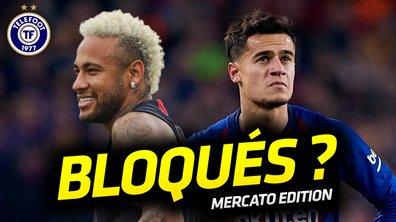La Quotidienne Mercato du 30/07: Neymar et Coutinho bloqués ?