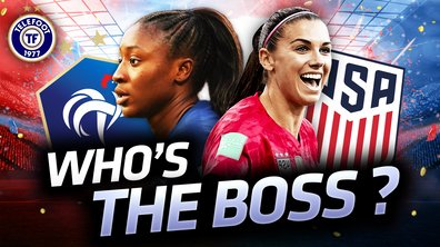 La Quotidienne du 28/06 : France - USA, c'est le moment pour les Bleues !