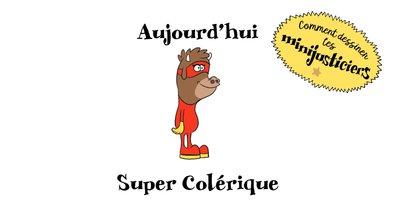 Comment dessiner SuperColérique