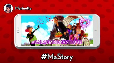 Les stories de Miraculous - #BaladeRomantique @Marinette