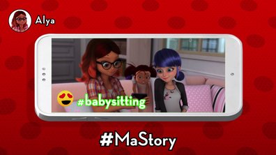 Les stories de Miraculous - #Babysitting par @Alya