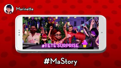 Les stories de Miraculous - #Fêtesurprise @Marinette