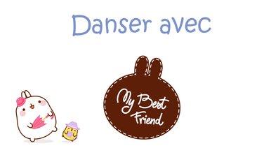 Molang - Danser #MyBestFriend – Partie 2