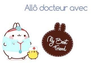 Molang - Allo docteur #MyBestFriend - saison 2