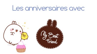 Molang - Les anniversaires  #MyBestFriend - saison 2