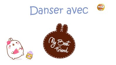 Molang - Danser #MyBestFriend