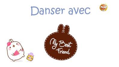 Molang - Danser #MyBestFriend