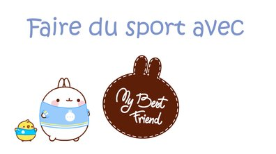 Molang - Faire du sport #MyBestFriend