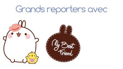 Molang - Grands reporters #MyBestFriend - saison 2