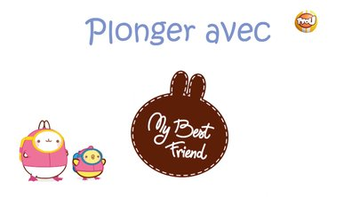Molang - Plonger #MyBestFriend