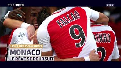 [Exclu Téléfoot 23/04] - Monaco, le rêve se poursuit