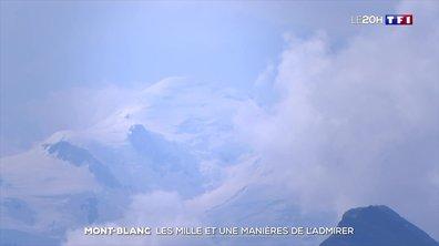 Mont-Blanc : les mille et une façons de l'admirer