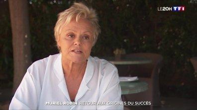 Muriel Robin : retour aux origines du succès