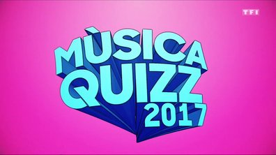 Musica quizz des tubes 2017