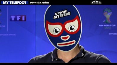MyTELEFOOT - L'invité mystère du 06 juillet 2014