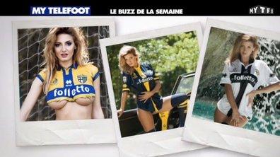 MyTELEFOOT - Le Buzz : Un srip-tease pour sauver Parme !