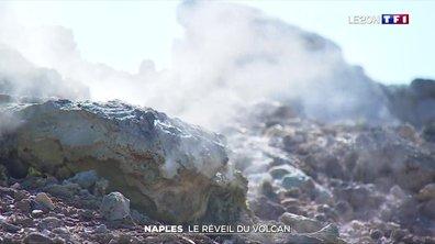 Naples : le réveil du volcan