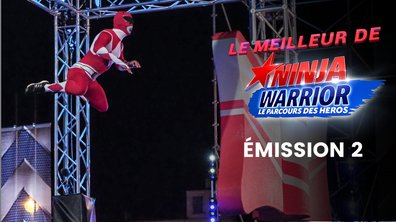 Le meilleur de l'émission 2 - Ninja Warrior