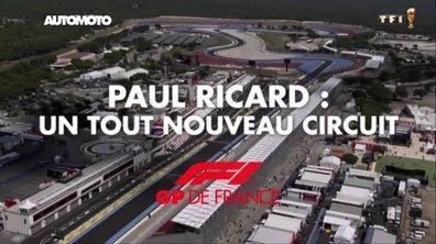 F1 - GP de France : Paul-Ricard, un tout nouveau circuit