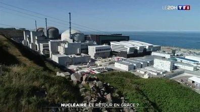 Nucléaire : le retour en grâce