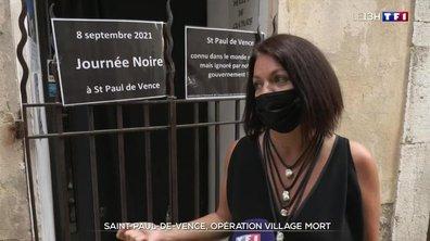 Opération village mort à Saint-Paul-de-Vence