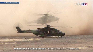 Opérations en hélicoptère : des missions à haut risque pour les militaires
