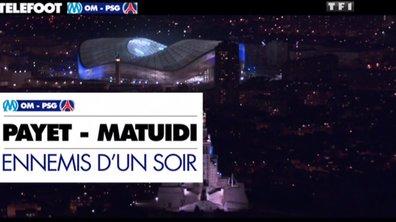 OM-PSG : Payet-Matuidi, ennemis d'un soir