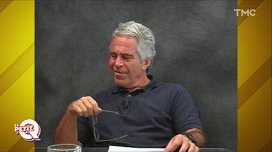 Le Petit Q : l'affaire Jeffrey Epstein