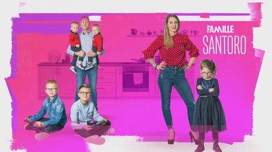 "Famille SANTORO : ""La famille a grandi avec nous"""