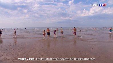Pourquoi de tels écarts de températures entre terre et mer ?