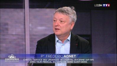 """Pr Frédéric Adnet : """"Le confinement et ces mesures sont les seuls médicaments qui marchent réellement contre le coronavirus"""""""