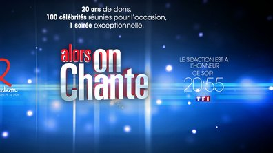 Alors On Chante - REPLAY TF1 : Revivez la soirée Sidaction du vendredi 28 novembre 2014