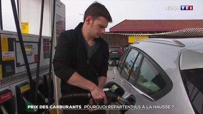 Prix des carburants : pourquoi repartent-ils à la hausse ?