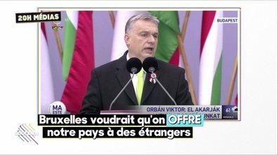 20h Médias : l'Europe à feu et à sang de Viktor Orban